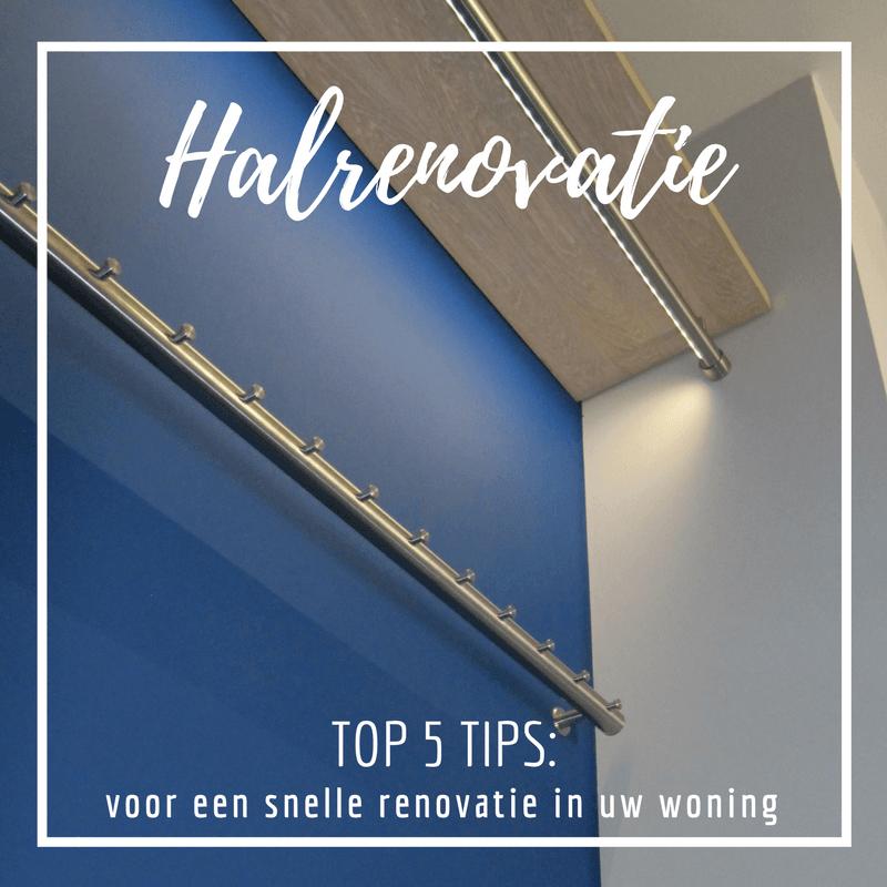 TOP 5 TIPS: voor een snelle halrenovatie in uw woning